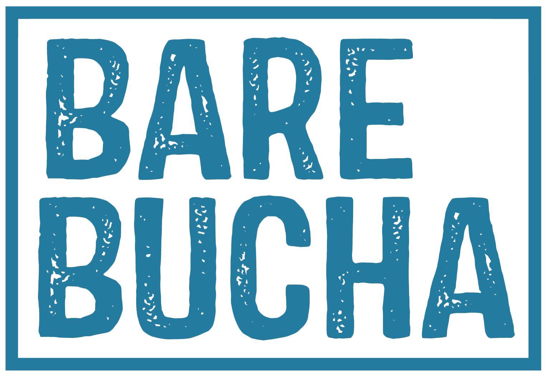 Bare Bucha