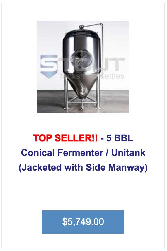 this 5 bbl fermenter from Stout Tanks is a top seller